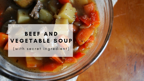 Beef and Vegetable Soup (With Secret Ingredient)
