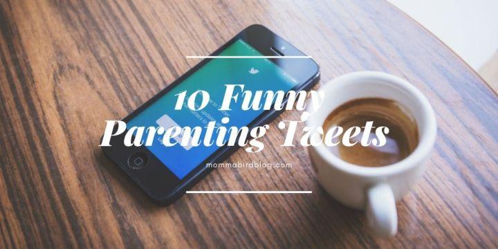 10 Funny ParentingTweets